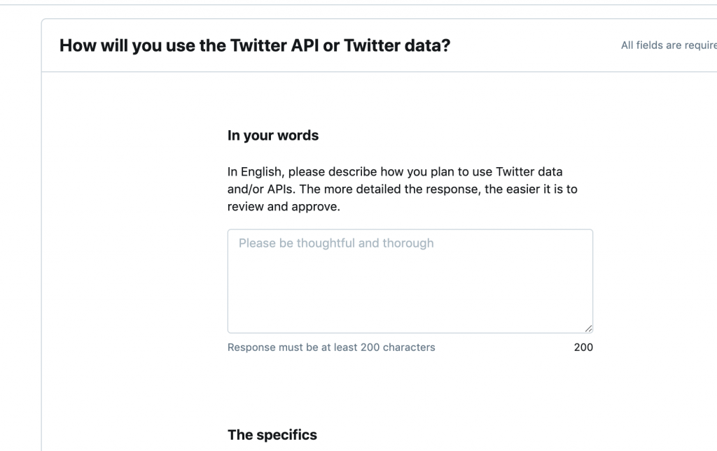 A box where we enter our explanation on how we will use the Twitter API.